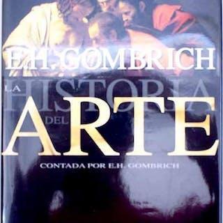 La historia del arte Gombrich, Ernst H.
