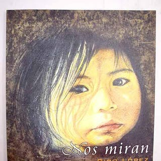 Nos miran: (obra 1985-2002) López, Siro Pintura