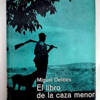 El libro de la caza menor Delibes, Miguel