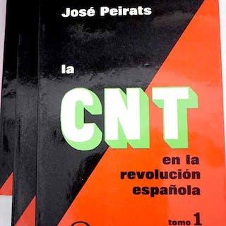 La CNT en la revolución española Peirats, José Política