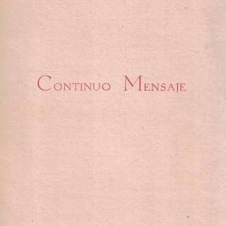Continuo mensaje. López Anglada, Luis [Ceuta, 1919-Madrid, 2007] Poesía