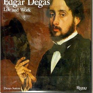 Edgar Degas: Life and Work Sutton, Denys