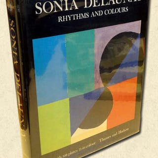 Sonia Delaunay Rhythms and Colours Damase, Jacques (Preface by Michel Hoog)