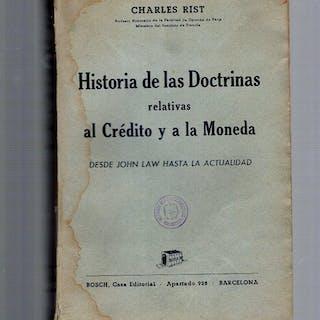 HISTORIA DE LAS DOCTRINAS RELATIVAS AL CREDITO Y A LA...