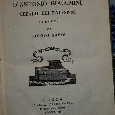 VITA D ANTONIO GIACOMINI Tebalducci Malespini. NARDI Jacopo.
