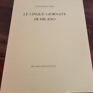 Le Cinque Giornate di Milano Luigi Polo Fritz