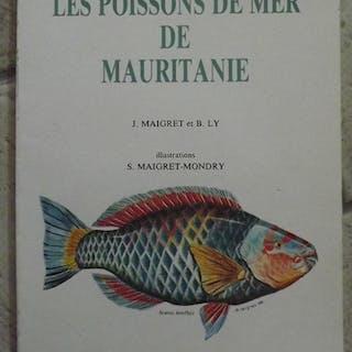 Les poissons de mer de Mauritanie MAIGRET JACQUES et LY BOUBACAR ANIMAUX