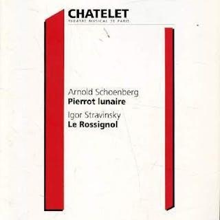 Arnold Schoenberg - Pierrot Lunaire / Igor Stravinsky Le...
