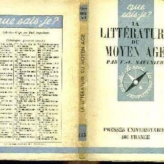 Que sais-je? N° 145 La littérature du Moyen-Age Saulnier V.-L. LETTRES)