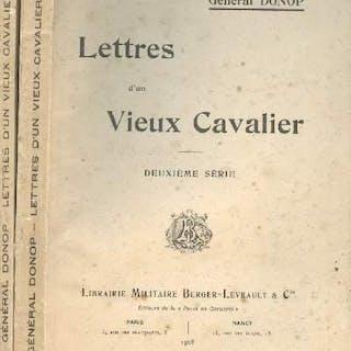 Lettres d'un vieux cavalier - 1ère et deuxième série - 2...