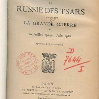 La russie des Tsars pendant la grande guerre - 20 juillet...