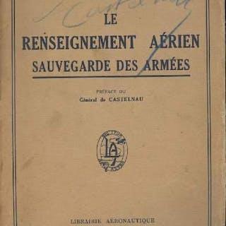 Le renseignement Aérien - Sauvergarde des armées - Général Armengaud GENERALITES