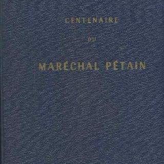 Centenaire du Maréchal Pétain (1856-1956) Livre d'or Collectif d'auteurs