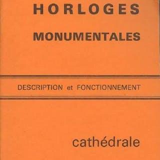 Horloges monumentales - Description et fonctionnement...