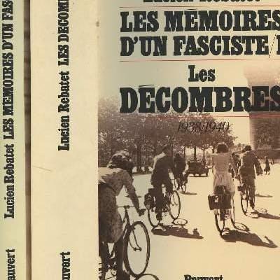 Les mémoires d'un Fasciste - Tome 1 : Les décombres...