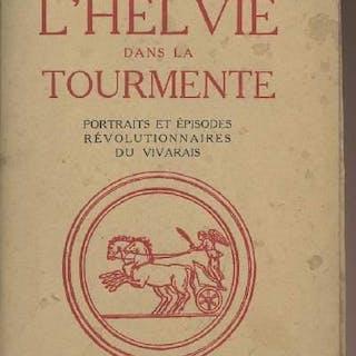 L'Helvie dans la tourmente - Portrait et épisodes...