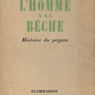 L'homme à la bêche - Histoire du paysan Pourrat Henri GEOGRAPHIE