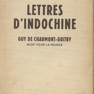 Lettres d'Indochine - Mort pour la France de Chaumont Guitry Guy LETTRES)