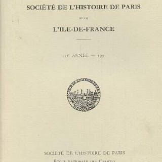 Bulletin de la Société de l'Histoire de Paris et de...