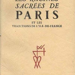 Les racines sacrées de Paris et les traditions de...