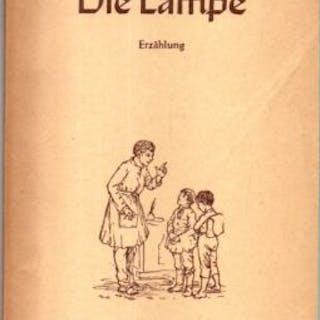 Die Lampe. Erzählung. Gardony, Geza: Romane / Belletristik / Literaturgeschichte