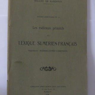 Études orientales N° 10 ; Les radicaux primitifs ou lexique sumerien-Français