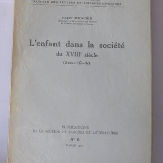 L'enfant dans la société du XVIIIe siècle Mercier Roger Littérature , poésie