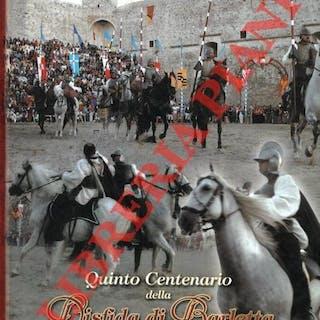 Quinto Centenario della Disfida di Barletta 1503-2003