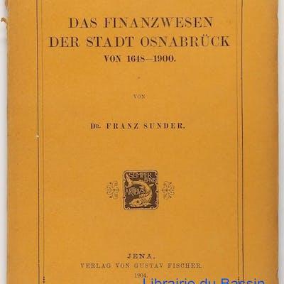 Das finanzwesen der stadt Osnabrück von 1648-1900 Dr