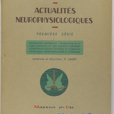 Actualités neurophysiologiques Première série A.-M. Monnier Médecine