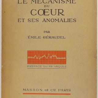 Le mécanisme du coeur et ses anomalies Emile Géraudel Médecine