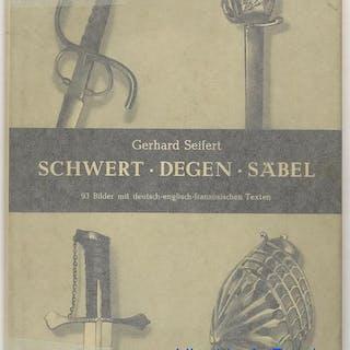 Schwert degen säbel Gerhard Seifert Livres en Allemand