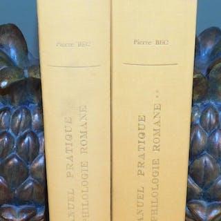 MANUEL PRATIQUE DE PHILOLOGIE ROMANE (2 volumes) BEC, Pierre LINGUISTIQUE
