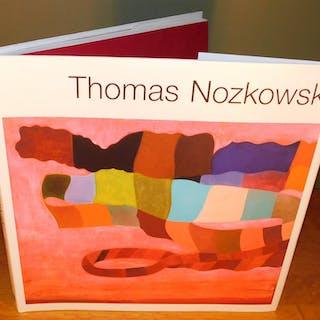 THOMAS NOZKOWSKI MAYER, Marc (with a contribution of Robert Storr) ART