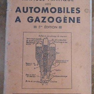 Manuel Pratique des Automobiles à Gazogène A. Colmant Deuxième Guerre mondiale