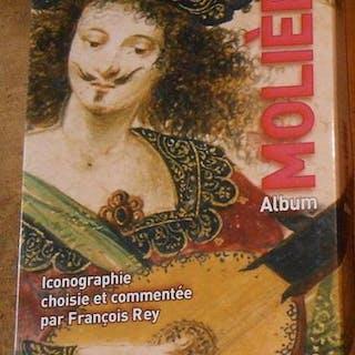 Molière Album de la Pléiade François Rey Théâtre