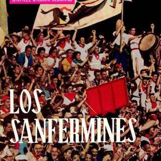 Los Sanfermines . Masats, Ramón/García Serrano, Rafael