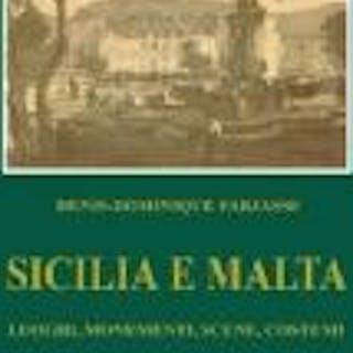 SICILIA E MALTA Denis Dominique Farjasse, VIAGGI