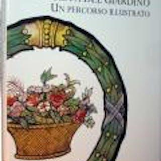 """La Società del Giardino Un percorso illustrato Starleen K. Meyer """"ARTE"""