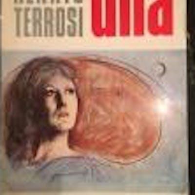 Una (Con dedica dell'autore) Renato Terrosi LETTERATURA