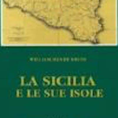 LA SICILIA E LE SUE ISOLE William Henry Smyth VIAGGI