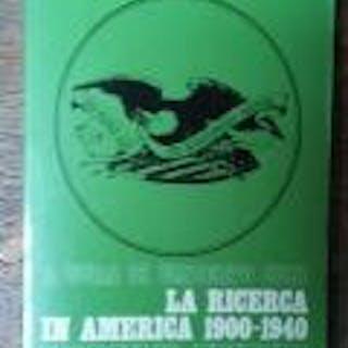 La ricerca in America 1900-1940 Istituto Gramsci Veneto LAVORO,POLITICA,SAGGIO