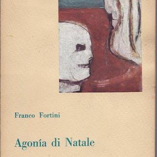 Agonia di Natale Fortini Franco Narrativa e Poesia