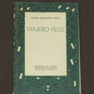 Viajero Feliz Heliodoro Valle
