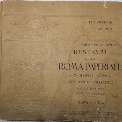 Restauri della ROMA IMPERIALE con gli stati attuali ed il...