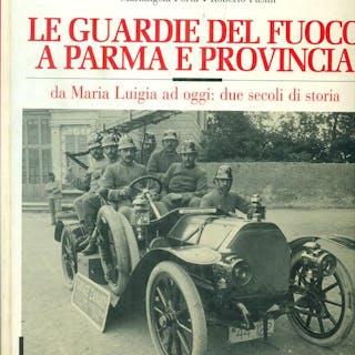 Le guardie del fuoco a Parma e provincia Porta