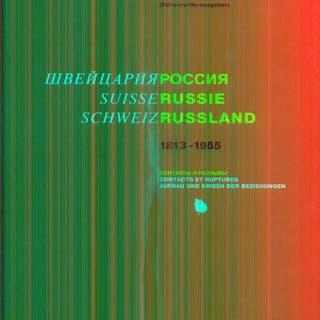 Suisse russie/ Schweiz Russland 1813-1955 aa.vv. Literature & Fiction