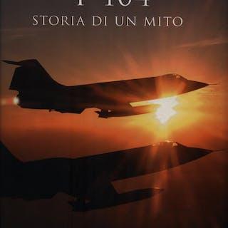 F-104 Storia di un mito