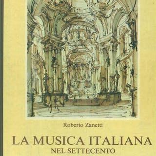La musica italiana nel settecento Zanetti, Roberto Literature & Fiction