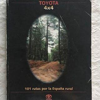 Guía Toyota 4x4, 101 rutas por la España rural   Viajes